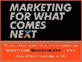 MarketingProfs B2B Forum - What Comes Next