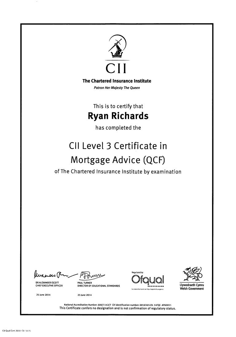 Richards R CII Level 3 Certificate in Mortgage Advice 14.7.14