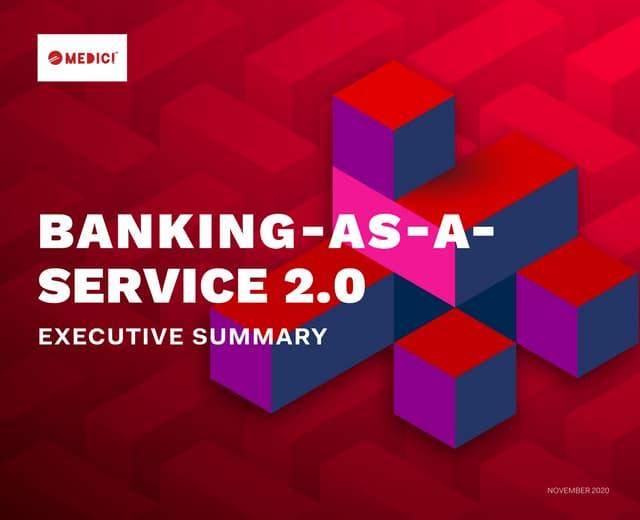 Banking-as-a-Service 2.0 - Executive Summary