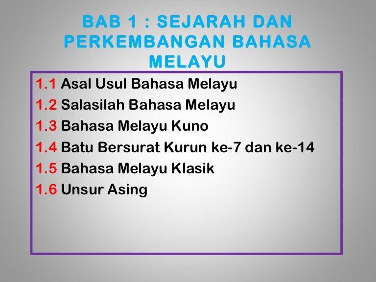 Bab 1 Sejarah Perkembangan Bahasa Melayu