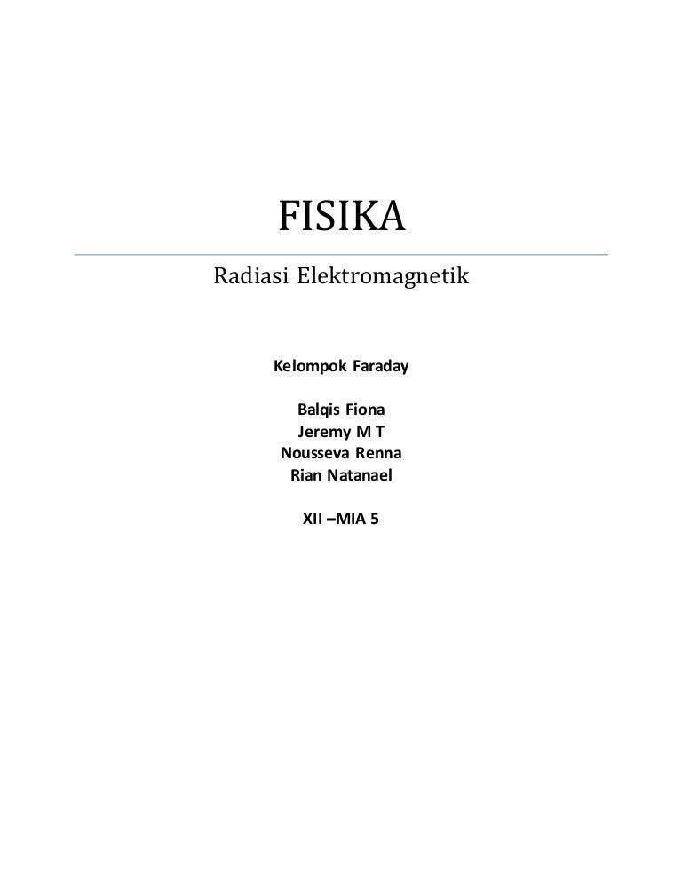 Makalah Bab 8 Radiasi Elektromagnetik Faraday