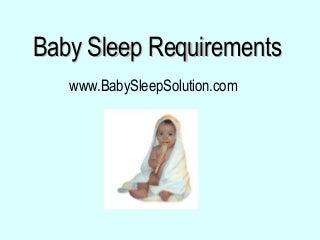 Baby Sleep Requirements