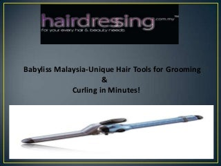 Babyliss malaysia unique hair tools for grooming & curling in minutes!