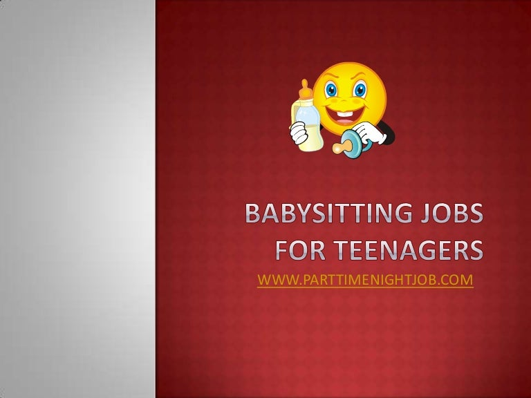Babysitting Jobs for Teens