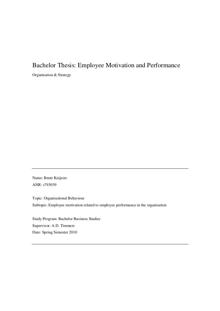 bachelor thesis employee motivation and performance staff motivatio