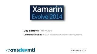 Retour sur la conférence Xamarin Evolve 2014