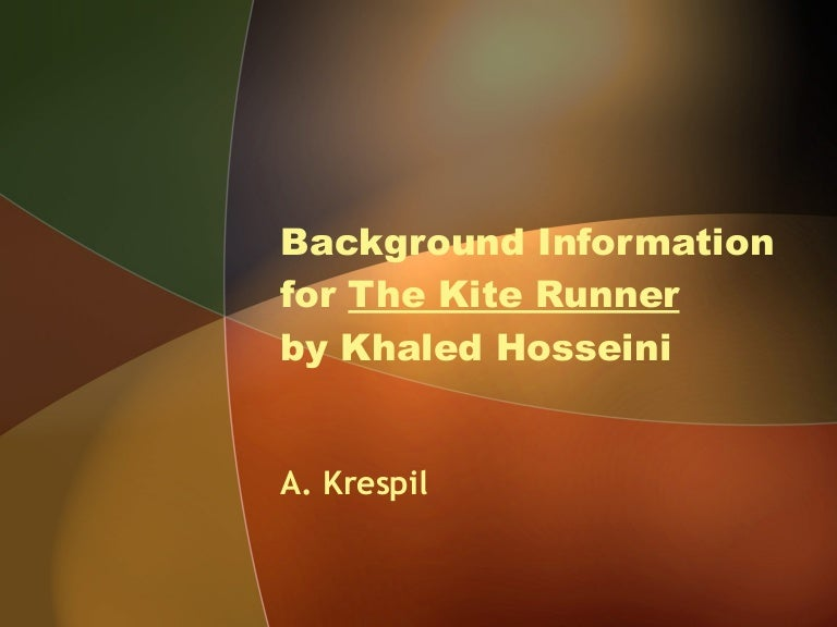background information for the kite runner