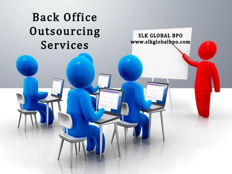 Back Office Outsourcing Services Slk Global Bpo