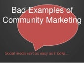 7 Deliciously BAD Examples of Community Marketing