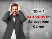 Is Your Career in Sales Safe? Bad Signs for Salesperson Career. Is Your Career in Sales Safe?