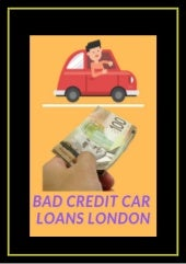 How cash troubles fixed? Online Apply on Bad Credit Car Loans London
