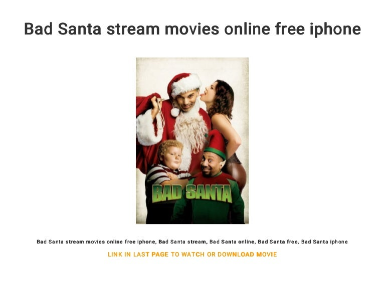 Bad Santa Stream