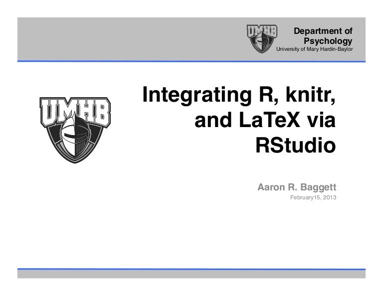 Integrating R, knitr, and LaTeX via RStudio