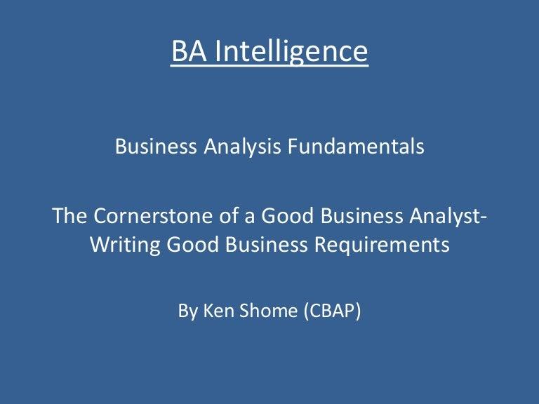 business analysis fundamentals  writing good business