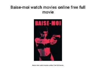 Baise-moi watch movies online free full movie