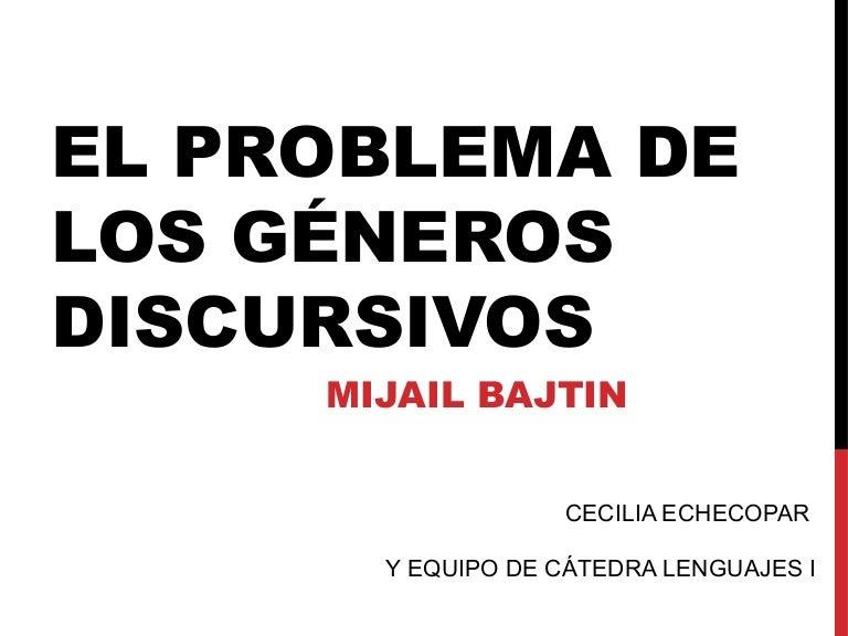 BAJTIN EL PROBLEMA DE LOS GENEROS DISCURSIVOS PDF
