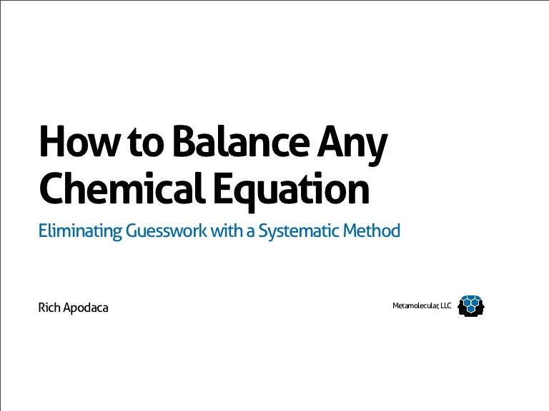 How to Balance Any Chemical Equation