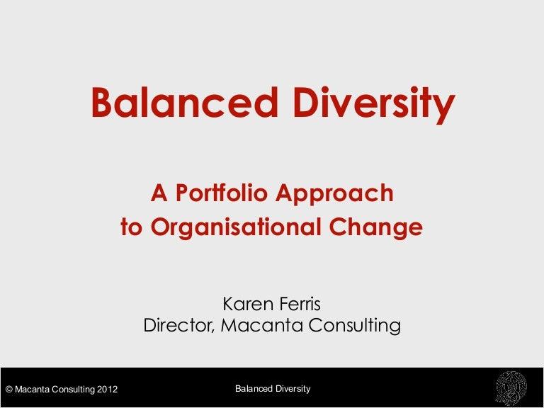 balanced diversity a portfolio approach to organisational change