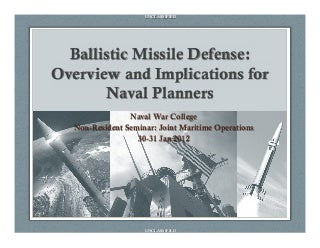 Ballistic missile defense_overview_for_nwc_jmo_final-ver1-3_24_jan2012-u