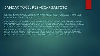Bandar Togel Resmi Capitaltoto