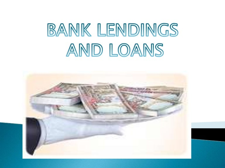 Types Of Email Accounts >> Bank lendings and loans ppt