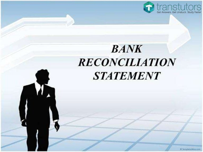 Bank Reconciliation Statement  Accounting