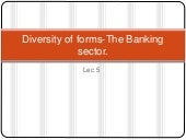 Diversity of forms-The Banking sector