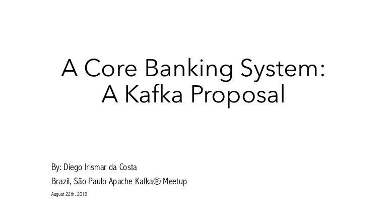Core Banking System On Apache Kafka
