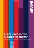 Here comes the Cookie Monster