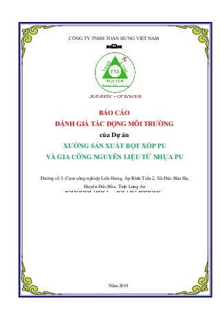 Báo cáo đánh giá tác động môi trường Dự án Xưởng sản xuất bột xốp PU và Gia công nguyên liệu từ nhựa PU 0903034381