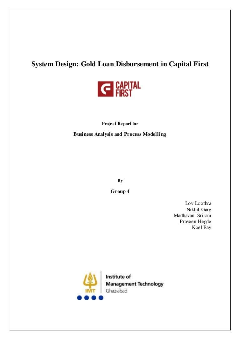 System Design Gold Loan Disbursement In Capital First
