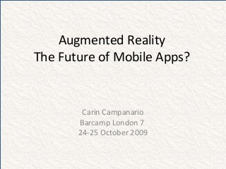 Augmented Reality (AR) - The Future of Mobile Applications?