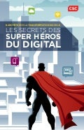 1er Baromètre de la_transformation_digitale_CSC_2015_Les secrets des super heros du digital