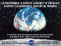Larry Barone and Gary Martin - Leveraging a Space Agency's View Of Earth To Address Societal Needs