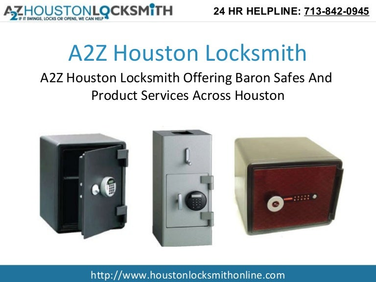 A2Z Houston Locksmith Offering Baron Safes And Product Services Acros…