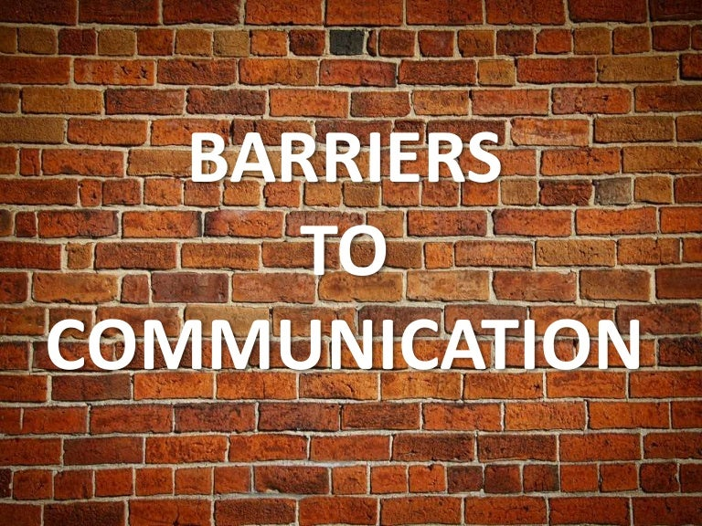 Barriers to communication – Types of Office Communication