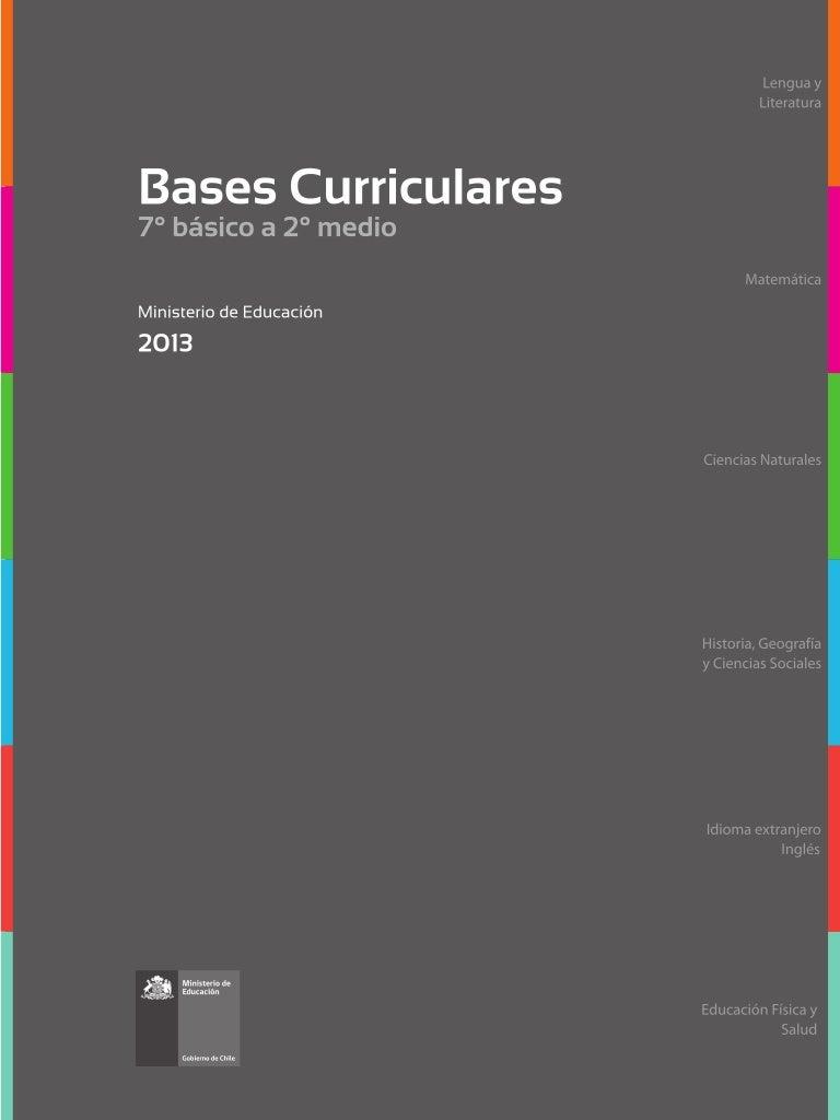 Bases curriculares 7° básico a 2° medio