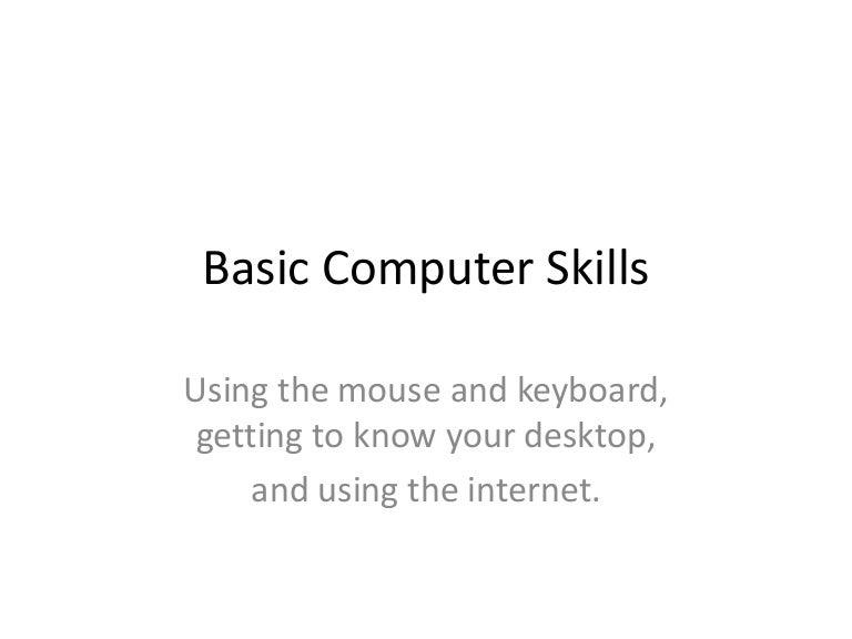 Basiccomputerskills 130918103944 Phpapp01 Thumbnail 4gcb1379500835
