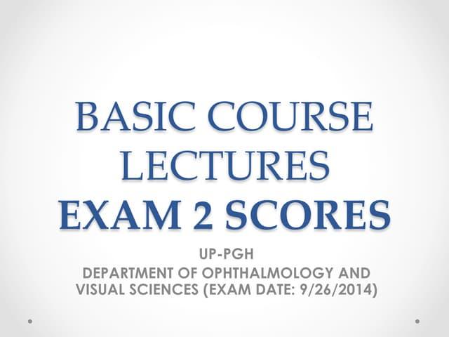 Basic course exam 2 scores (pdf)