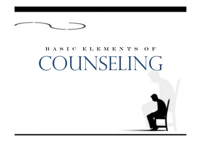 Basic elements of Counselling