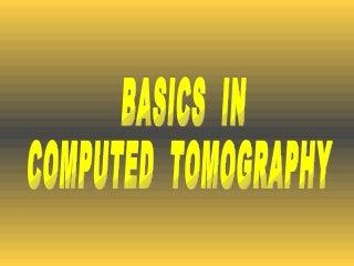 Basics in ct