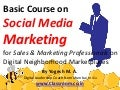 Basic Social Media Marketing Course for Sales & Marketing Professionals on Digital Neighborhood Marketplaces