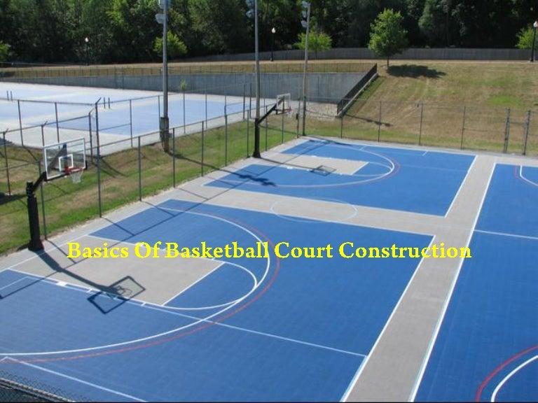Basics Of Basketball Court Construction