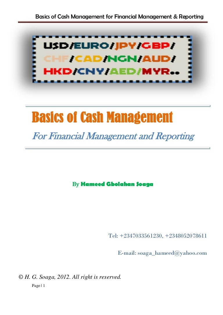management of the cash position essay This post is dedicated to try to cover most critical questions around the analysis of the statement of cash the debt position of cash flow: cash management.