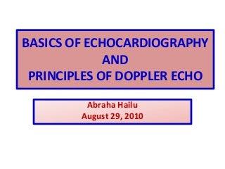 Basics of echo & principles of doppler echocardiography