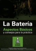 La Bateria. Aspectos Básicos y Consejos para la Práctica