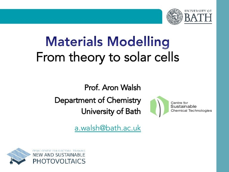 Materials Modelling: From theory to solar cells (Lecture 1)
