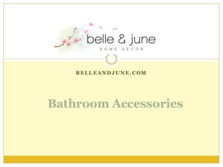 Decorative Bathroom Accessories BelleandJune Impressive Belle And June Home Decor