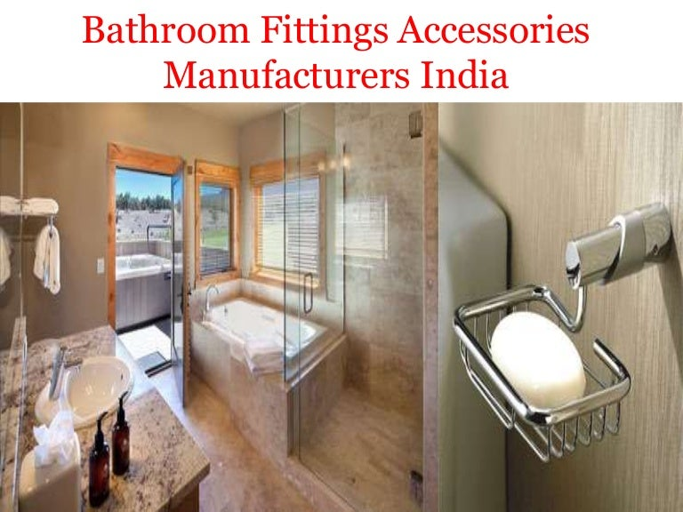 Bathroom Fittings Accessories Manufacturers Company In India - Bathroom accessories brands