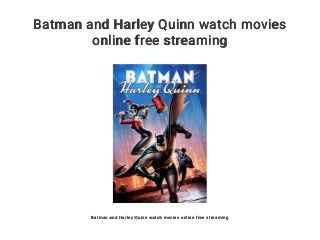 Batman and Harley Quinn watch movies online free streaming